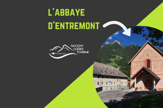 Visite de l'Abbaye d'Entremont