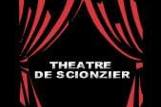 """Théâtre : Troupe de Scionzier """"SI C'ÉTAIT À REFAIRE"""""""